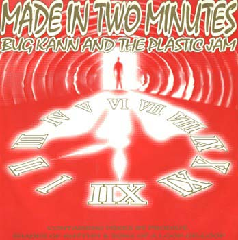Bug Kann & The Plastic Jam - Made In 2 Minutes