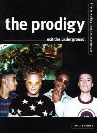 The Prodigy Exit The Underground