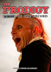 The Prodigy Uncensored on the Record