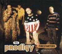 The Prodigy Firestarters