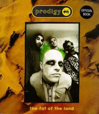 Prodigy The Fat Of The Land Official Book