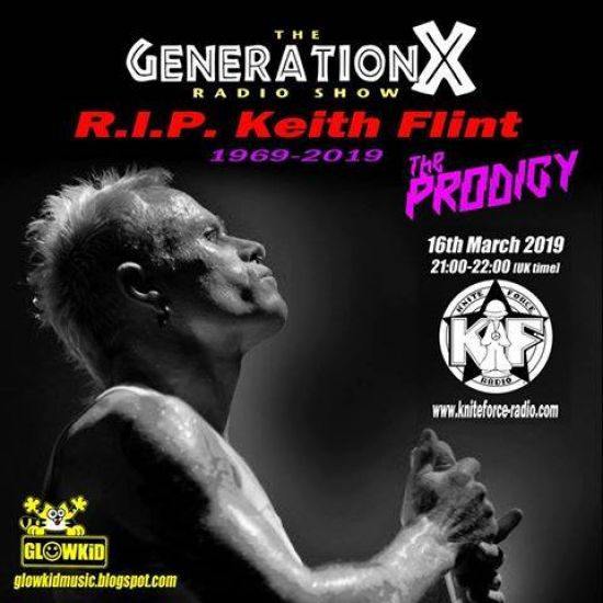 GL0WKiD Generation X [RadioShow] Keith Flint tribute show