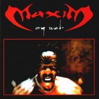 "Maxim - ""My Web"" (+8 bonus tracks!!!)"