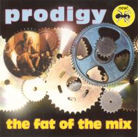Prodigy - The Fat Of The Mix