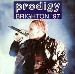 Prodigy - Brighton '97