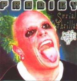 Prodigy - Serial Thrillas Live 97
