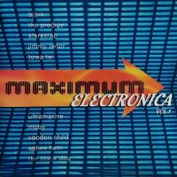 Maximum Electronica Hits - Vol. 1
