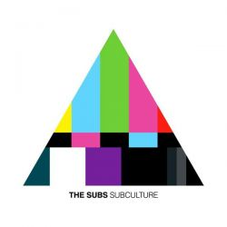 The Subs – Subculture