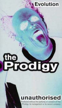 Evolution - The Prodigy Unauthorised