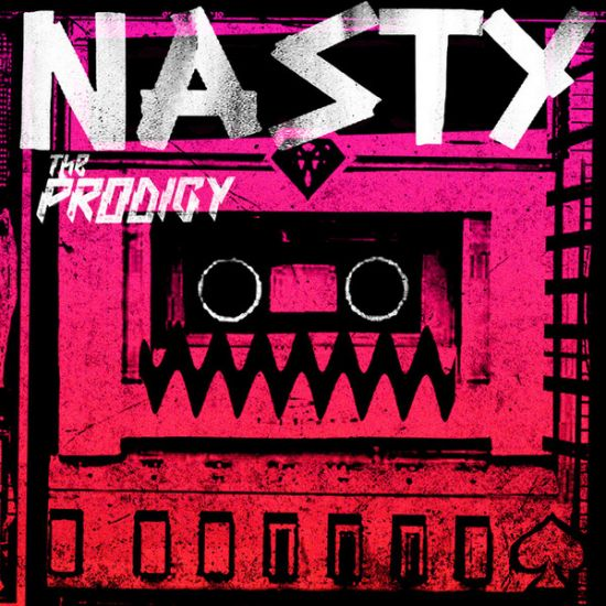 Nasty is The Prodigy's new single!