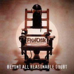 Flightcrank - Beyond All Reasonable Doubt