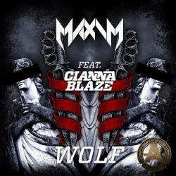Maxim Feat. Cianna Blaze - Wolf