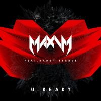 Maxim Feat. Daddy Freddy - U Ready