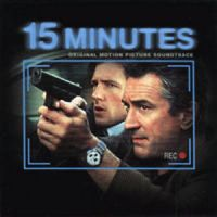 15 Minutes (Original Motion Picture Soundtrack)