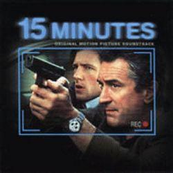 15 Minutes (Original Motion Picture Soundtrack)