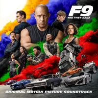 F9: The Fast Saga - Fast & Furious 9 soundtrack